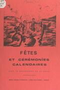 Fêtes et cérémonies calendaires dans le département de la Loire