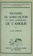 Richard de Saint-Victor et l'idée chrétienne de l'amour