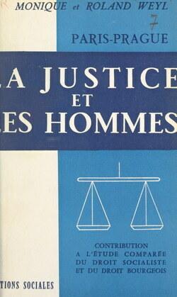 Paris-Prague, la justice et les hommes