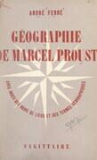 Géographie de Marcel Proust