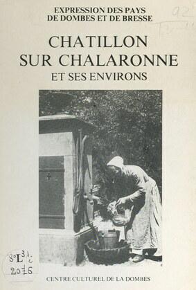Châtillon-sur-Chalaronne et ses environs