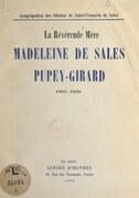 La Révérende Mère Madeleine de Sales Pupey-Girard, 1862-1939