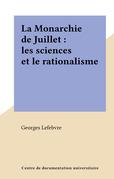La Monarchie de Juillet : les sciences et le rationalisme