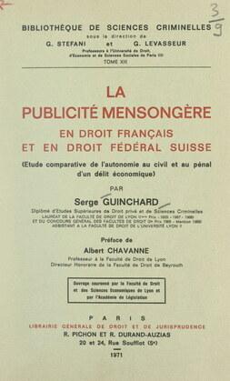 La publicité mensongère en droit français et en droit fédéral Suisse