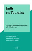 Jadis en Touraine