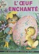 L'œuf enchanté