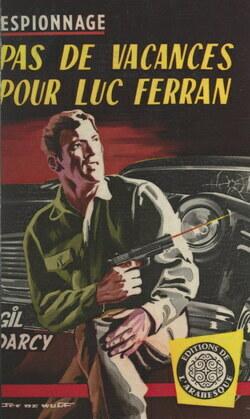 Pas de vacances pour Luc Ferran