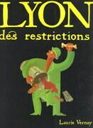 Lyon des restrictions