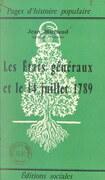 Les États Généraux et le 14 juillet 1789