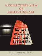 A Collector's View of Collecting Art