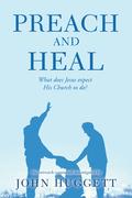 Preach and Heal