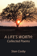 A Life's Worth: Collected Poems