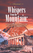 Whispers from the Mountain: Lessons from God and the Pillars of Christianity