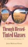Through Blessed-Tinted Glasses