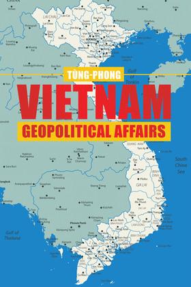 Vietnam Geopolitical  Affairs