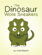 The Dinosaur Wore Sneakers