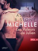 Michelle 4 : Les Valeurs de Julien - Une nouvelle érotique