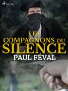 Les Compagnons du Silence-- Tome 1
