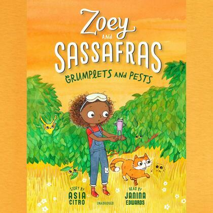 Zoey and Sassafras: Grumplets and Pests