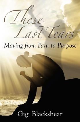 These Last Tears