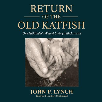 Return of the Old Katfish