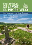 Guide spirituel de la voie du Puy-en-Velay