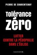 Tolérance zéro - Lutter contre la pédophilie dans l'Église