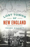 Lost Towns of New England