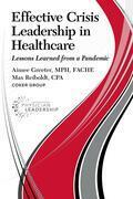 Effective Crisis Leadership in Healthcare