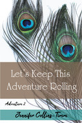 Lets Keep This Adventure Rolling