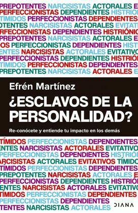 ¿Esclavos de la personalidad?