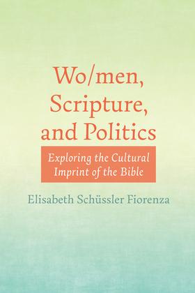 Wo/men, Scripture, and Politics