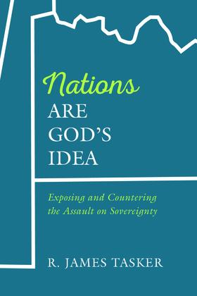 Nations Are God's Idea