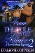 From the Pole to the Palace 2