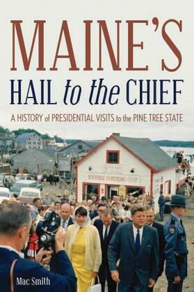 Maine's Hail to the Chief