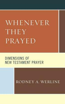 Whenever They Prayed