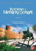 Ritorno a Manfredonia