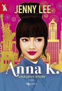 Anna K.: Una Love Story