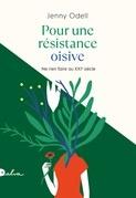 Pour une résistance oisive