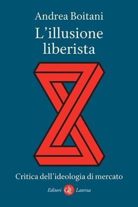 L'illusione liberista