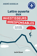 Lettre ouverte aux investisseurs irresponsables