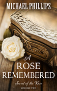A Rose Remembered