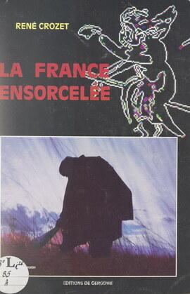 La France ensorcelée