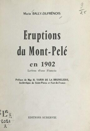 Éruptions du Mont-Pelé en 1902