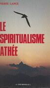 Le spiritualisme athée