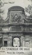 """La citadelle de Lille, """"reine des citadelles"""""""