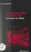 La sorcellerie en Limousin
