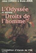 """L'odyssée du vaisseau """"Droits de l'homme"""", et l'expédition d'Irlande de 1796"""