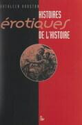 Histoires érotiques de l'histoire