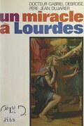 Un miracle à Lourdes